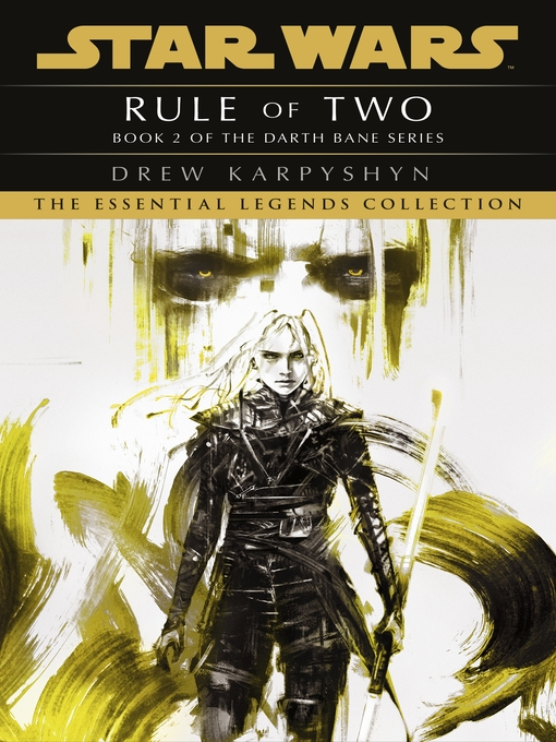 Rule of Two (eBook): Star Wars: Darth Bane Series, Book 2